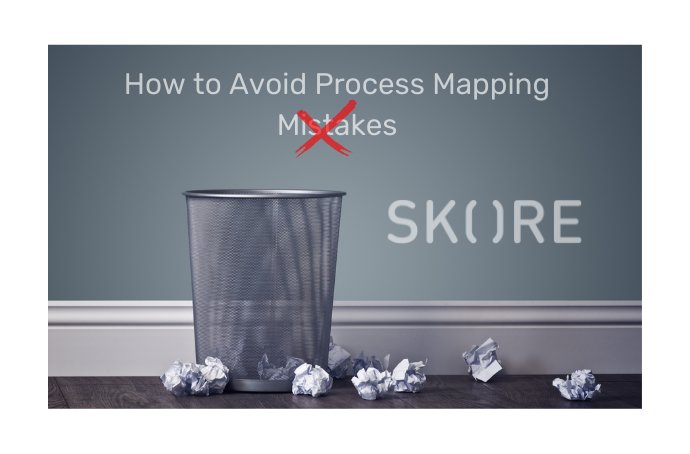 How to Avoid Process Mapping Mistakes