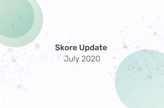 Skore Update July 2020